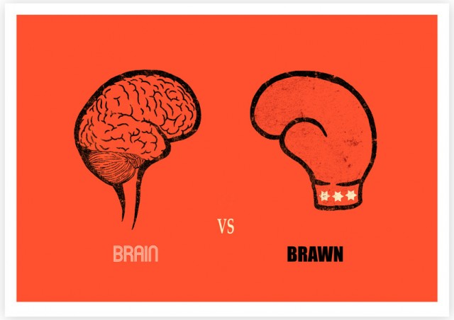 Brains Over Brawn Quotes